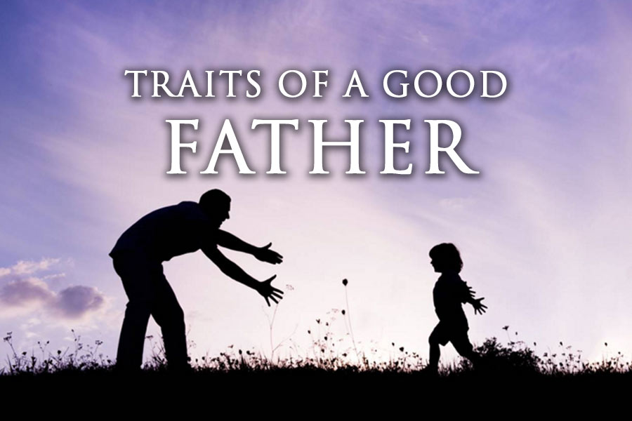 characteristics of a good father Any man can be a father, but a good father is a strong and influential figure over his children while male characteristics drive a man to head a household, the ability to handle authority and responsibility defines a good father.
